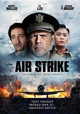 Air strike / directed by Xiao Feng ; written by Ping Chen ; producted by Benjamin Chen.