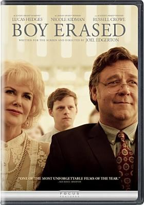 Boy erased / Focus Features presents ; in association with Perfect World Pictures and Anonymous Content ; a Blue-Tongue Films/Anonymous Content production ; produced by Kerry Kohansky-Roberts, Steve Golin, Joel Edgerton ; written for the screen and directed by Joel Edgerton.