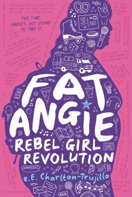 Fat Angie : rebel girl revolution