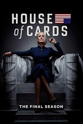House of cards. Final season / Trigger Street Productions ; Netflix.