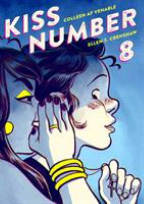 Kiss number 8 / written by Colleen Af Venable ; artwork by Ellen T. Crenshaw.