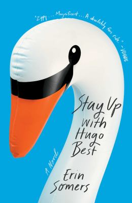 Stay up with Hugo Best : a novel