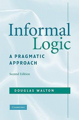Informal logic : a pragmatic approach