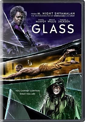 Glass / director, M. Night Shyamalan.