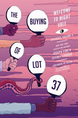 The buying of lot 37 : Welcome to Night Vale episodes. Volume 3