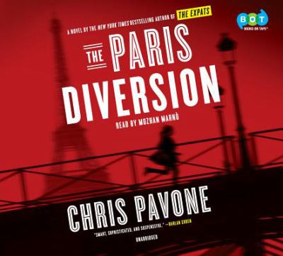 The Paris diversion / Chris Pavone.
