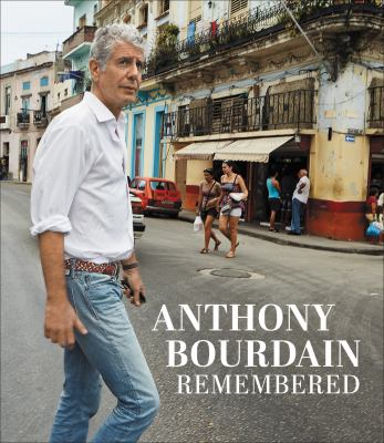 Anthony Bourdain remembered.