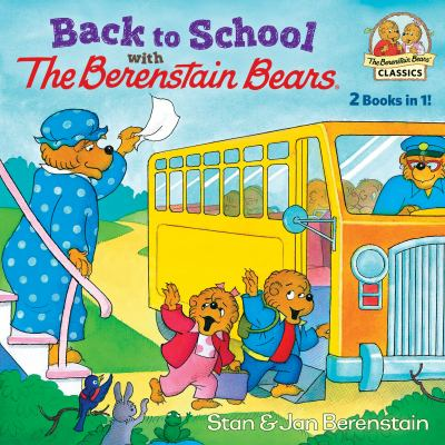 Back to school with the Berenstain Bears