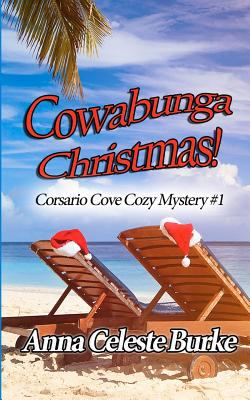 Cowabunga Christmas! : Corsario Cove cozy mystery series #1