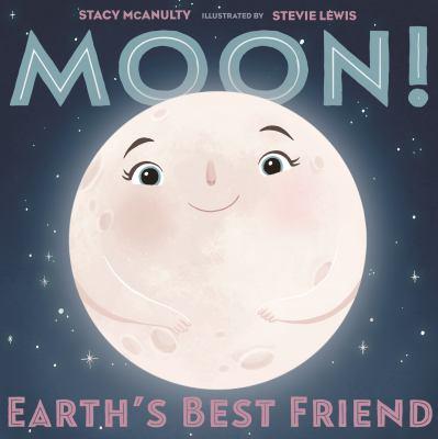 Moon! : Earth's best friend