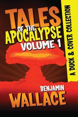 Tales of the Apocalypse : Volume 1