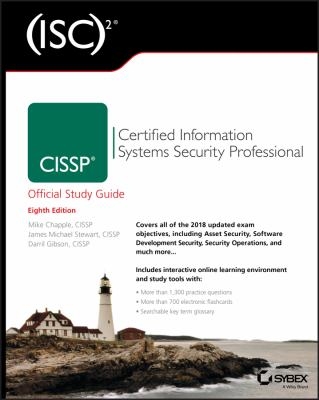 (ISC)² CISSP certified information systems security professional : official study guide