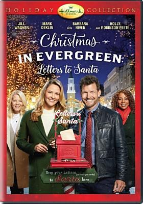 Christmas in Evergreen : letters to Santa