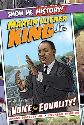 Martin Luther King, Jr. : voice for equality!