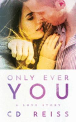 Only ever you : a love story