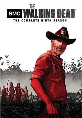The walking dead. The complete ninth season / AMC presents ; Idiot Box ; Skybound ; Circle of Confusion ; Valhalla Entertainment ; AMC Studios ; developed by Frank Darabont ; director, Greg Nicotero [and others] ; producers, Christian Agypt, Ryan DeGard, Caleb Womble [and others].