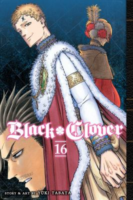 Black clover. Volume16, An end and a beginning