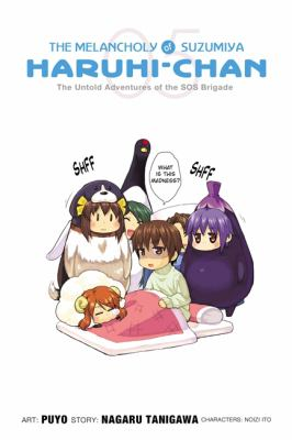 The melancholy of Suzumiya Haruhi-chan. 5, The untold adventures of the SOS Brigade