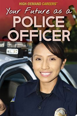 Your future as a police officer