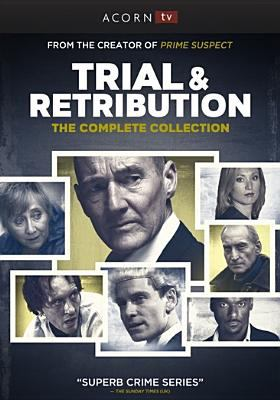 Trial & retribution : the complete collection