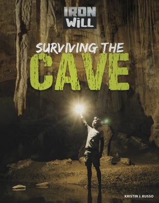 Surviving the cave