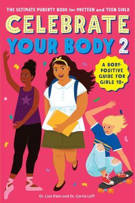 Celebrate your body. 2