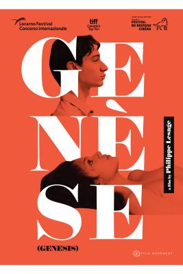 Genèse : (genesis) / Film Movement and Funfilm present a production of L'Unité Centrale ; produced by Galilé Marion-Gauvin ; written & directed by Philippe Lesage.