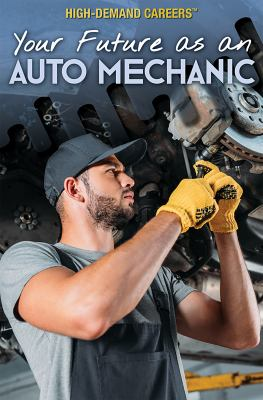 Your future as an auto mechanic