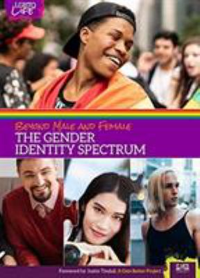 Beyond male and female : the gender identity spectrum
