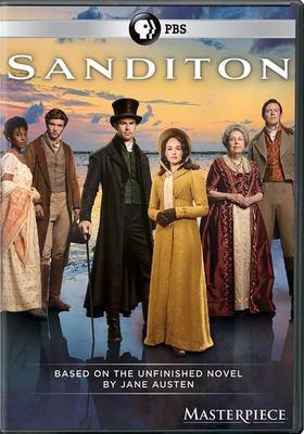 Sanditon / director, Olly Blackburn, Lisa Clarke, Charles Sturridge ; producer, Georgina Lowe ; writer, Andrew Davies, Justin Young, Andrea Gibb.