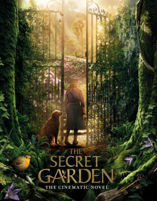 The secret garden : the cinematic novel