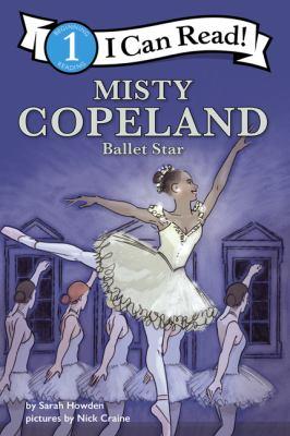Misty Copeland : ballet star