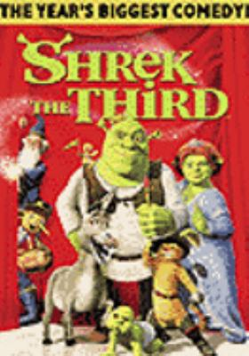 Shrek the third / Dreamworks Animation SKG presents a PDI/Dreamworks production ; produced by Aron Warner ; story by Andrew Adamson ; screenplay by Jeffrey Price & Peter Seaman and Chris Miller & Aron Warner ; directed by Chris Miller.