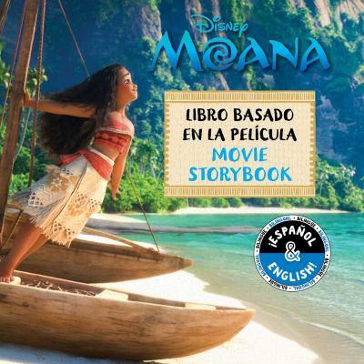 Disney Moana : libro basado en la película = Disney Moana : movie storybook