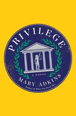 Privilege : a novel