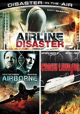 Disaster in the air. Airline disaster ; Airborne ; Crash landing.