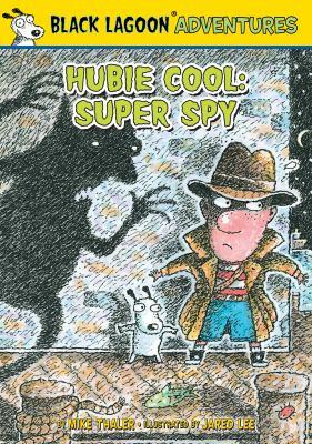 Hubie Cool : super spy
