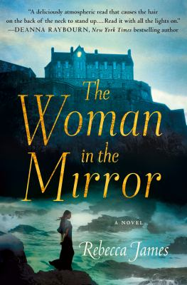 The woman in the mirror / Rebecca James.