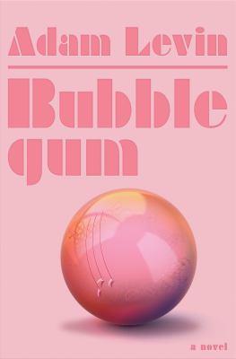 Bubblegum : a novel