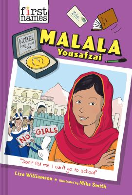 Malala Yousafzai / Lisa Williamson ; illustrations by Mike Smith.