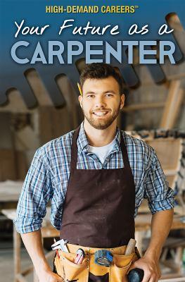 Your future as a carpenter