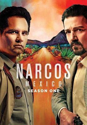 Narcos, Mexico. Season one.