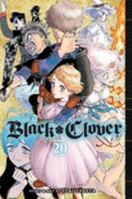 Black clover. Volume 20, Why I lived so long