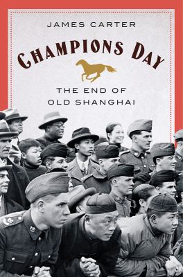 Champions day : the end of Old Shanghai