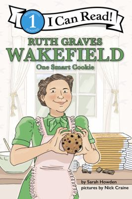 Ruth Graves Wakefield : one smart cookie