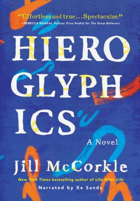 Hieroglyphics : a novel
