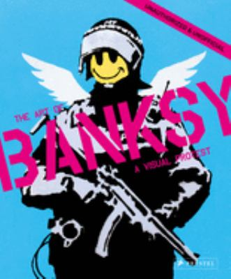 A visual protest : the art of Banksy