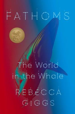 Fathoms : the world in the whale