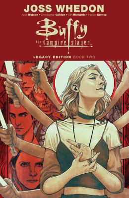 Buffy the Vampire Slayer. Legacy edition. Book two