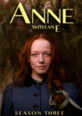 Anne with an E. Season three